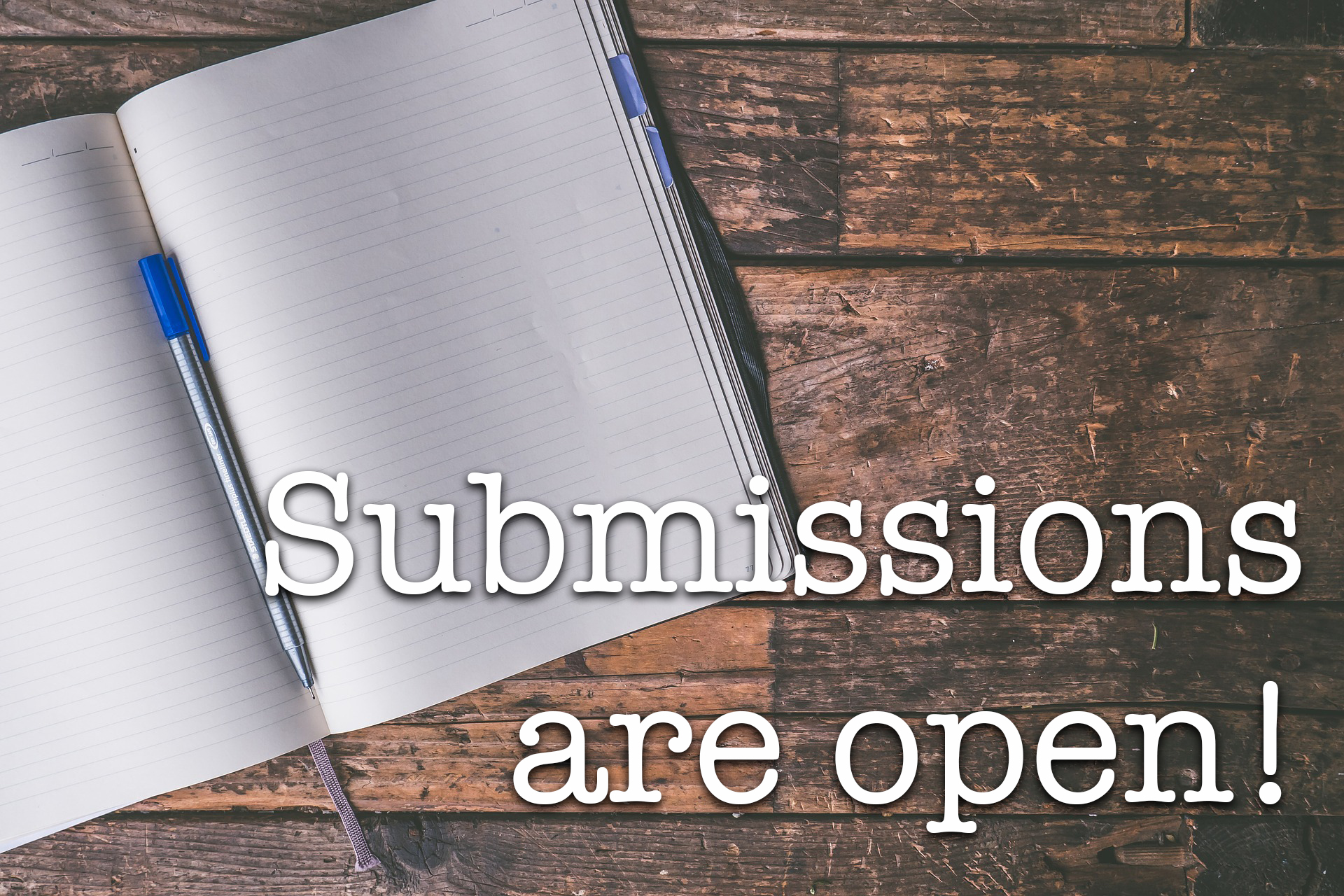 It's Submission Time Again